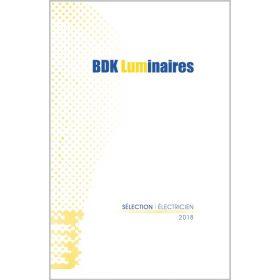 """Catalogue BDK """" Sélection Electricien"""" 2018"""